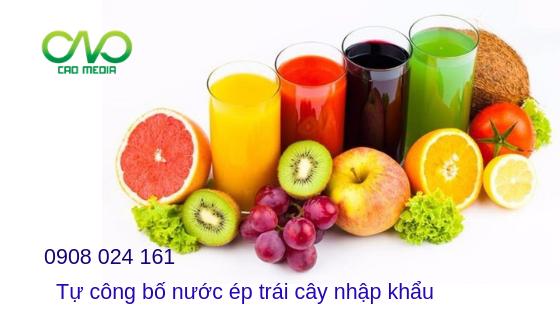 Hồ sơ tự công bố nước ép trái cây nhập khẩu