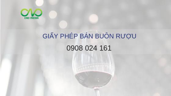 Thủ tục xin giấy phép bán buôn rượu tại tp.hcm