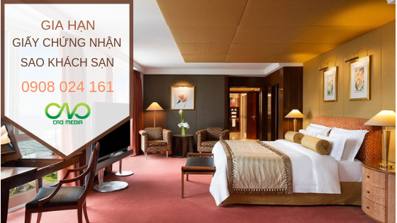 Thời gian gia hạn giấy chứng nhận sao khách sạn