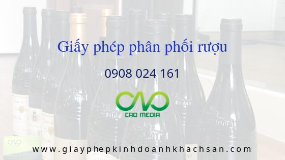 Thực hiện xin giấy phép phân phối rượu trọn gói