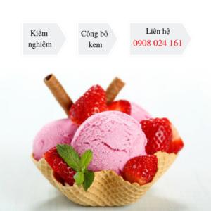 Kiểm nghiệm và công bố chất lượng kem tươi