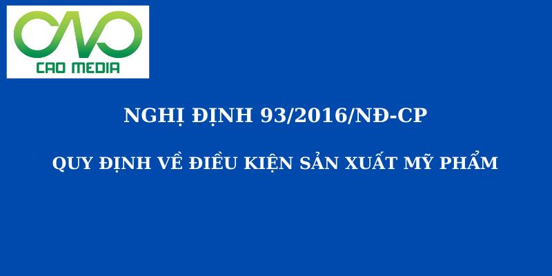 nghi-dinh-932016nd-cp-quy-dinh-ve-dieu-kien-san-xuat-my-pham