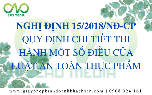 nghi-dinh-152018nd-cp-quy-dinh-chi-tiet-thi-hanh-mot-so-dieu-cua-luat-an-toan-thuc-pham